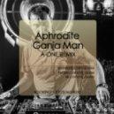 Aphrodite - Ganja Man (A-One Remix)