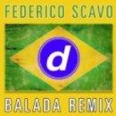 Federico Scavo - Balada (Nicola Fasano & Miami Rockets Remix)
