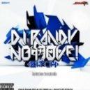 DJ Randy - No Move (Bitch) (Original Mix)