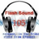 SVnagel - Flash Sound (trance music) 105 weekly edition,April 2014
