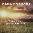 Serg Smirnov - Luxury
