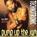 TechnoTronic - Pump Up The Jam (Lo IQ? Remix)