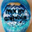 Gabzoul - Mix by Gabzoul #125
