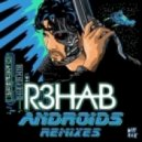 R3hab - Androids (Victor Niglio Remix)