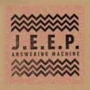 J.E.E.P. - Answering Machine (Downtown Party Network Remix)