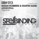 Natan Rosberg & Martin Sand - Argentina (Original Mix)