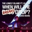 The Lonely Island feat. Lil Jon & Sam F - When Will The Breaks Drop