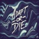 Adapt Or Die - Won't Doubt Ya (Original mix)