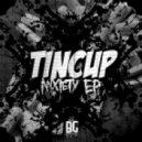 Tincup - Dollar $Igns