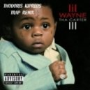 Lil Wayne - A Milli (Thodoris Kipreos TRAP Remix)