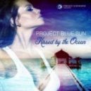 Project Blue Sun - Just for Now (Original mix)