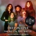 Deep Purple - Smoke On The Water (Alex Menco Remix)