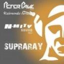 Peter Paul feat. Raimundo Amador - Supraray (Original mix)