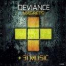 Deviance - Magnets (Original Mix)
