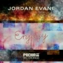 Jordan Evane - Enjoyy (Original Mix)