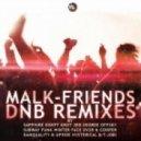 Malk - Friends (Danquality & Up5ide Remix)