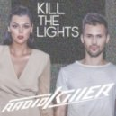 Radio Killer - Kill The Lights (Extended Version)