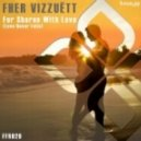Fher Vizzuett - For Sharon With Love (Love Never Falls) (Original Mix)