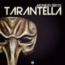 Monkey Bros - Tarantella (Radio Edit)