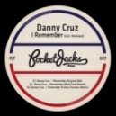 Danny Cruz - I Remember