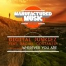 Digital Junkiez ft. Rachel Costanzo - Wherever You Are (Original Mix)
