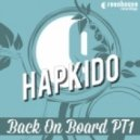Hapkido - Ain't No Stoppin (Original)