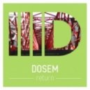 Dosem - The Path (Original Mix)