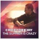 Crazydeejay - The Summer Is Crazy (Palmez Xxx Extended Mix)