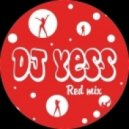 Dj Yess - Red Mix @ 2014