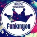 Arkoss - Feel This Way (Original Mix)