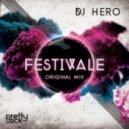 DJ Hero - Festivale (Original Mix)