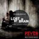 Doublekick - Lost In My Brain (Original Mix)