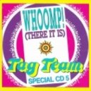 Tag Team - Whoomp! (There It Is) (Club Mix)