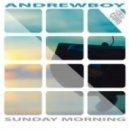 Andrewboy - Sunday Morning (Popmodell Extended)