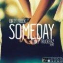 Dirty Freek - Someday (Funky Truckerz Remix)