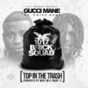 Gucci Mane & Chief Keef - Top of Trash (Original mix)