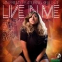 Ian Friday, Kelli Sae - Live In Me (DJ Spen & Thommy Da Vis Reedit)