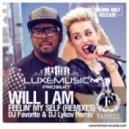 Will I Am feat. Miley Cyrus & French - Feelin\' My Self (Dj Favorite & Dj Lykov Radio Edit)