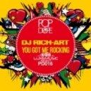 Dj Rich-Art - You Got Me Rocking (Original Mix)