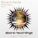 Squarz Kamel - Anniversary (Original Mix)