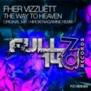 Fher Vizzuett - The Way to Heaven (Hiroki Nagamine Remix)