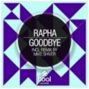 Rapha - Goodbye (Original Mix)
