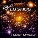 DJ Shog - I Lost Myself (Club Edit)