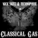 Nick Skitz & Technoposse - Classical Gas (Original Mix)