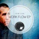 Jon Lee - I Do Work (Original Mix)