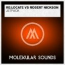 Re:Locate vs. Robert Nickson - Jetpack (Original Mix)