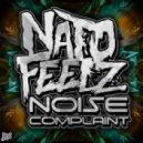 Nato Feelz - Noise Complaint (Original Mix)