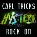 Carl Tricks - Rock On (Original Mix)