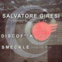 Salvatore Giresi - DiscoFuck