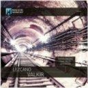 Lezcano - Valkir (Original Mix)